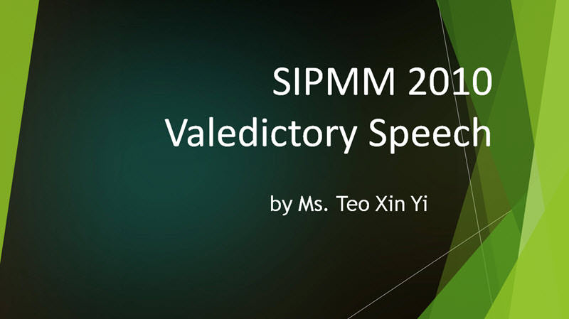 SIPMM Valedictory Speech - Ms Teo Xin Yi