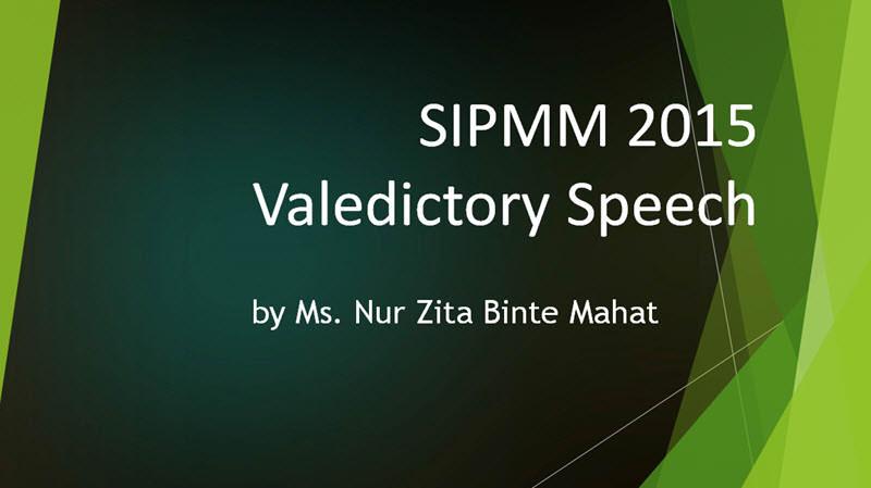SIPMM Valedictory Speech - Ms Nur Zita Binte Mahat