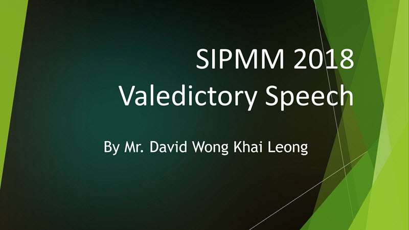 Valedictory Speech by Mr. David Wong Khai Leong - SIPMM