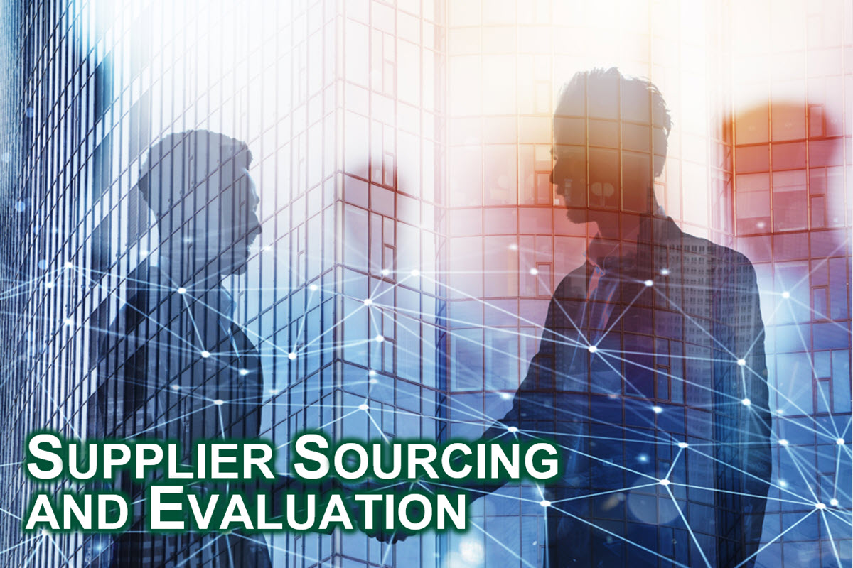 Supplier Sourcing and Evaluation