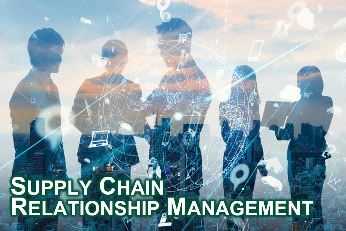 Supply Chain Relationship Management